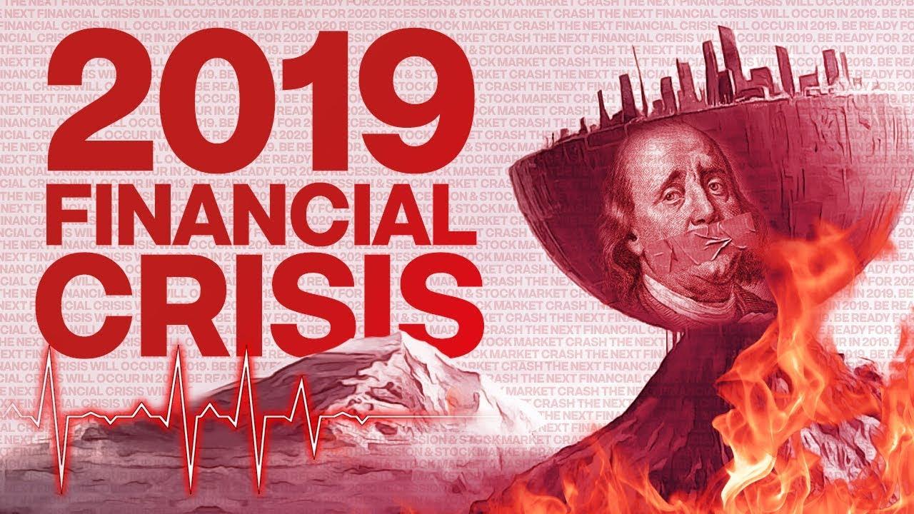 La crisi del 2019 è pronta